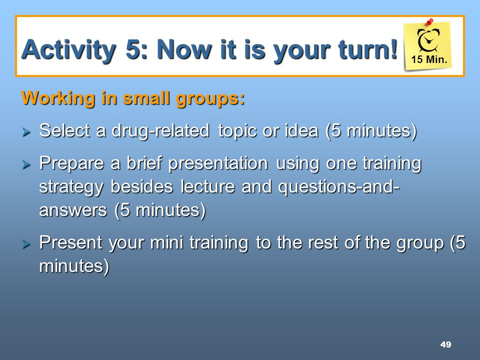 49 Activity 5: Now it is your turn.