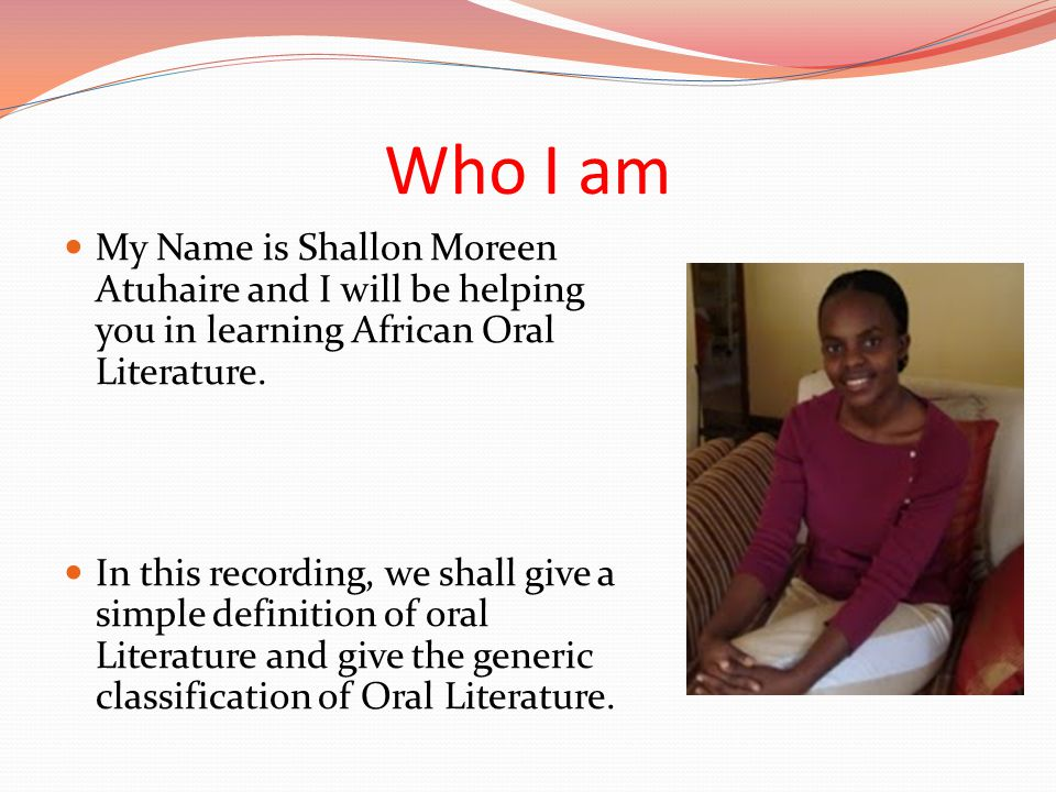 What oral literature is.