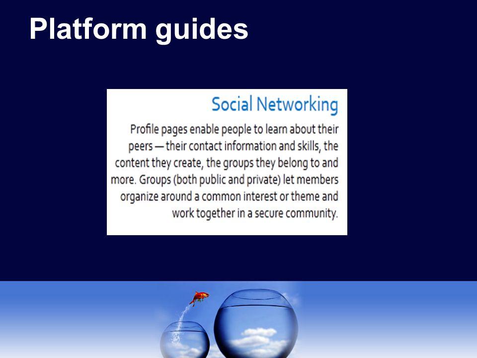Platform guides