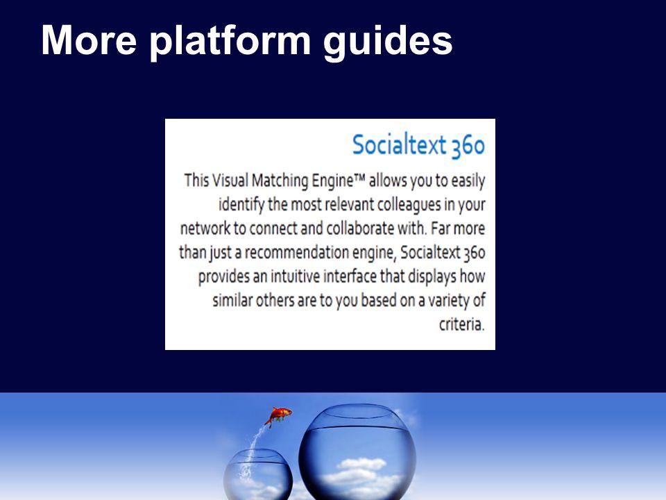 More platform guides