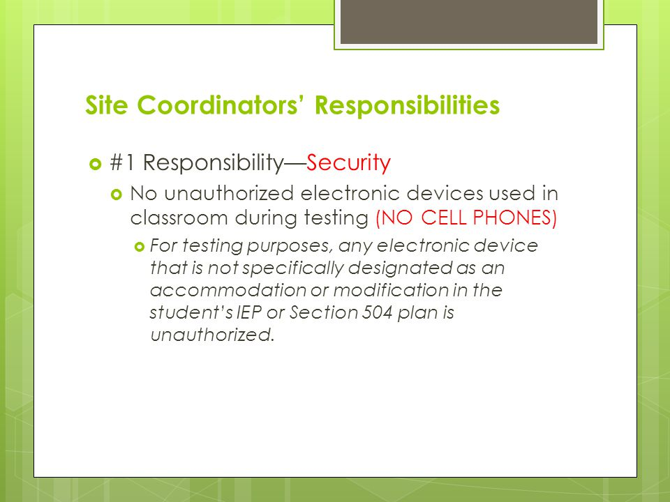 Establishing Appropriate Testing Conditions (cont.)  Make appropriate seating arrangements prior to test administration.