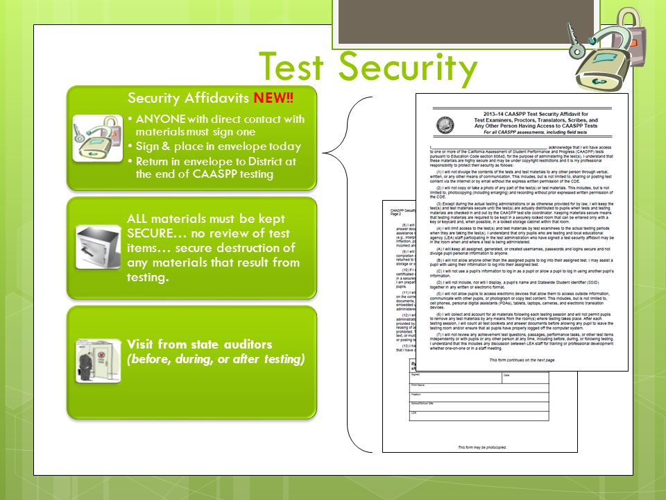 Secure Browser Specifically designed by Smarter Balanced to provide secure access to the Field Test.