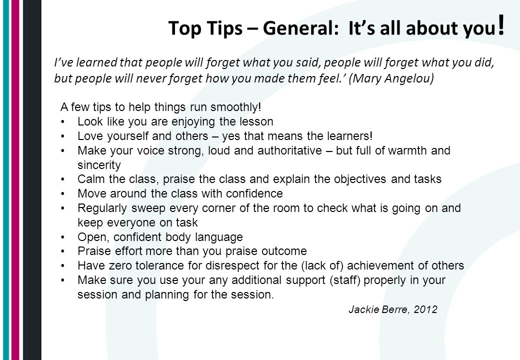 Top Tips – General: It's all about you .