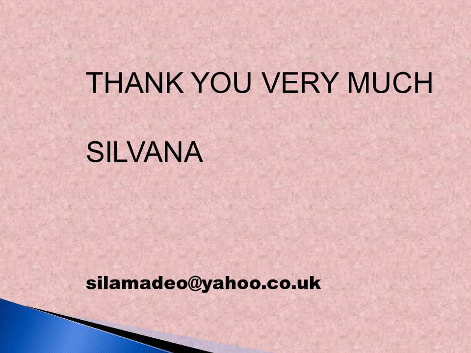 THANK YOU VERY MUCH SILVANA