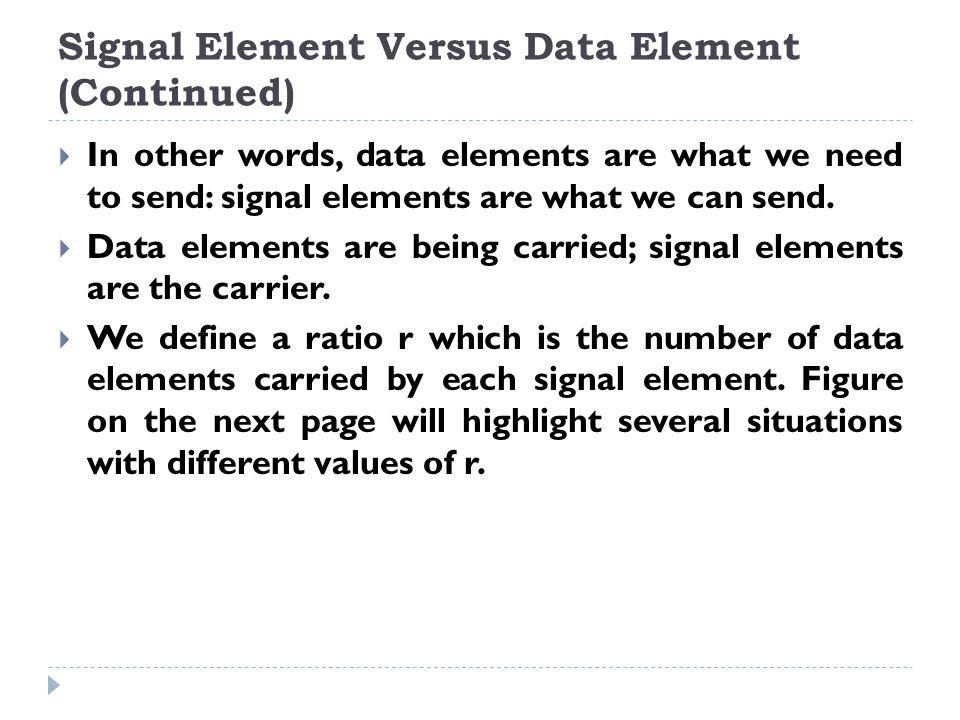 Signal Element Verses Data Element