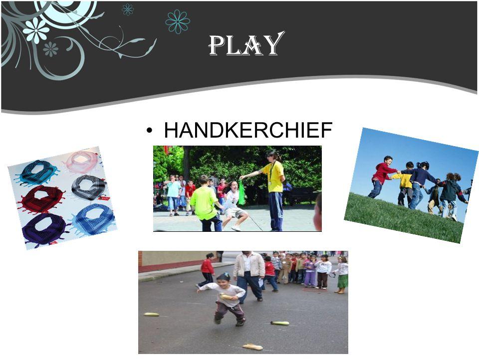 play HANDKERCHIEF