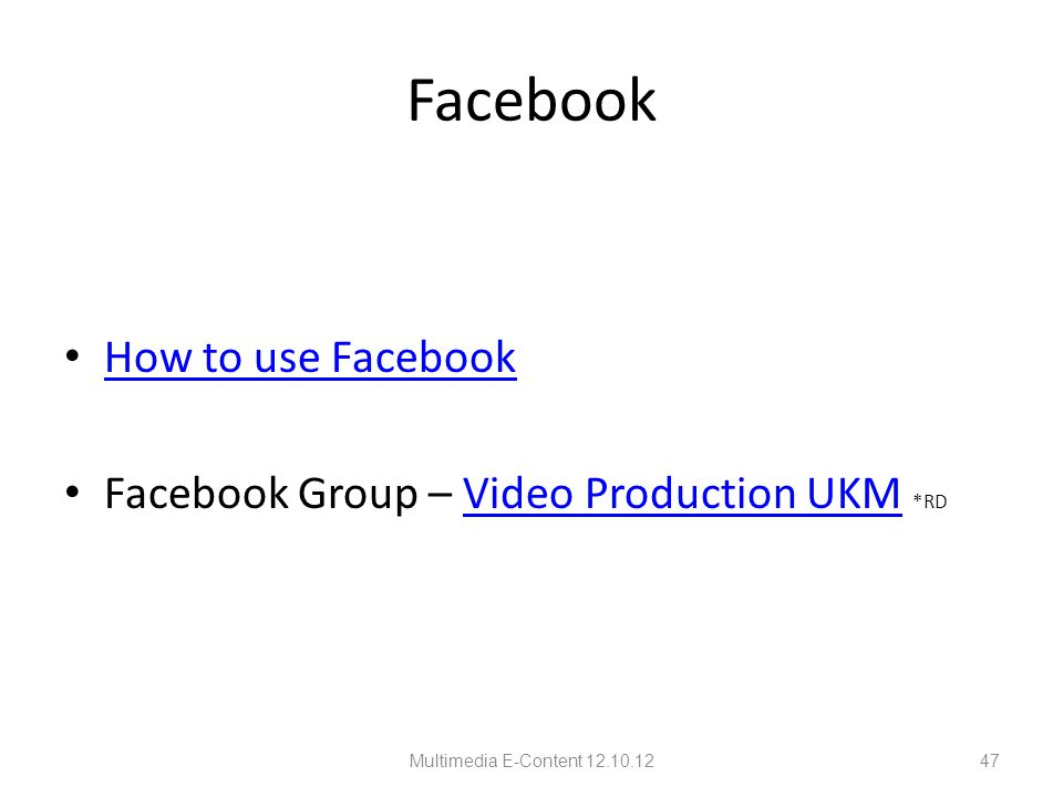 Facebook How to use Facebook Facebook Group – Video Production UKM *RDVideo Production UKM Multimedia E-Content 12.10.1247