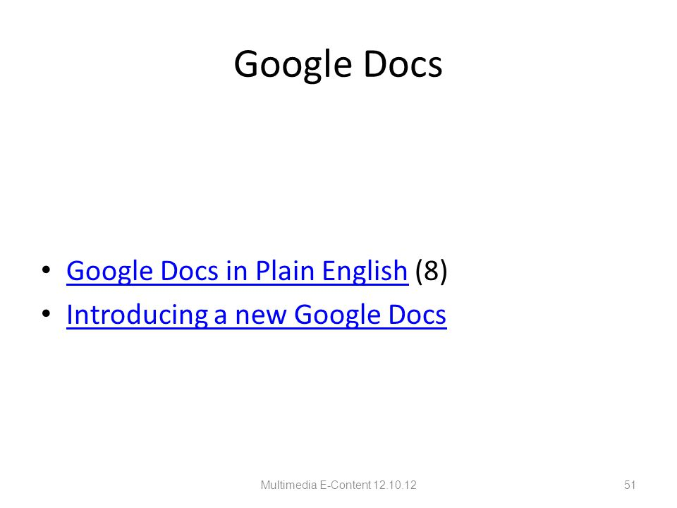 Google Docs Google Docs in Plain English (8) Google Docs in Plain English Introducing a new Google Docs Multimedia E-Content 12.10.1251