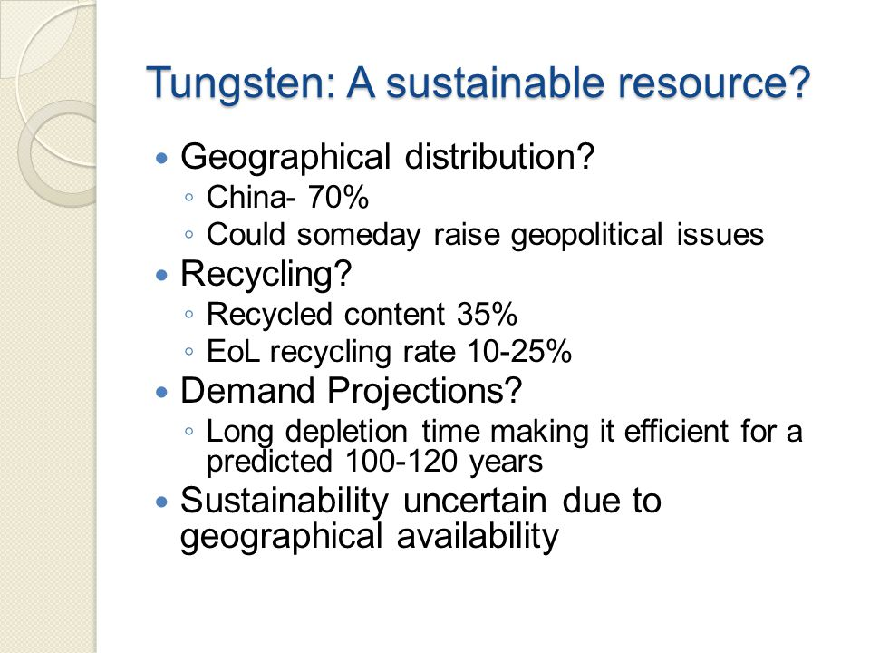 Tungsten: A sustainable resource. Geographical distribution.