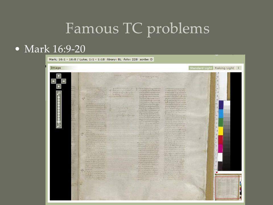 Famous TC problems Mark 16:9-20