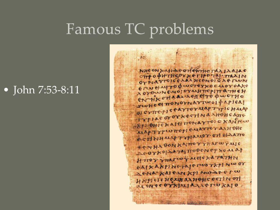 Famous TC problems John 7:53-8:11