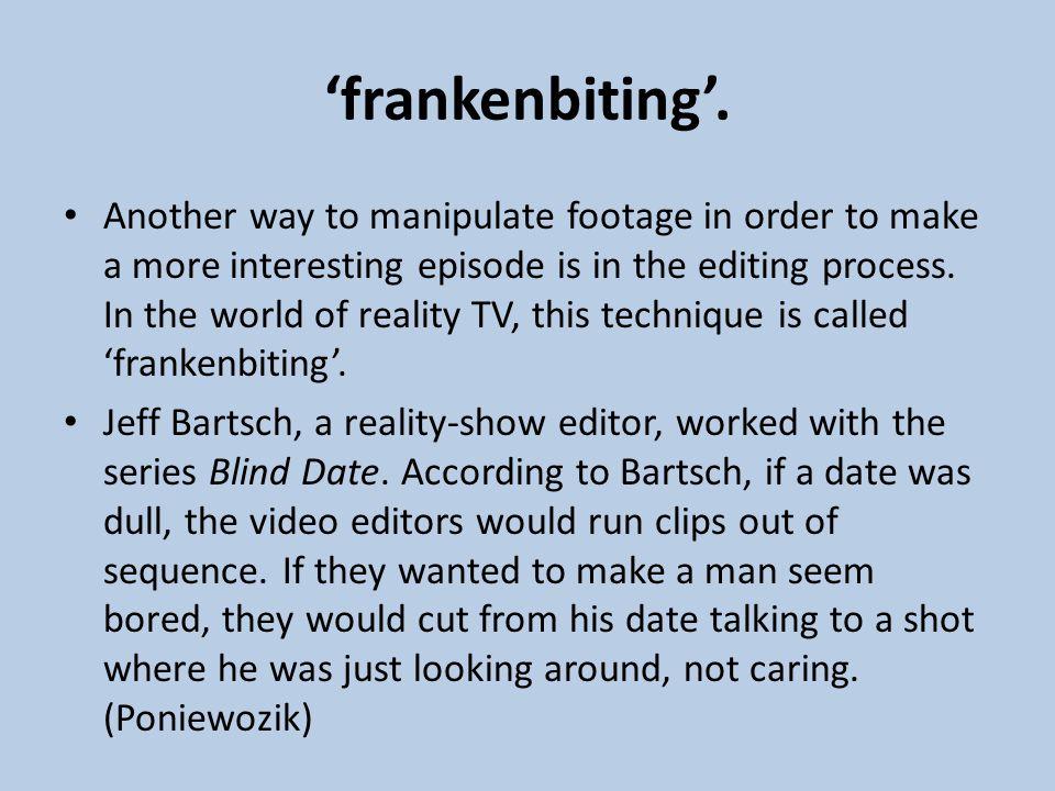 'frankenbiting'.