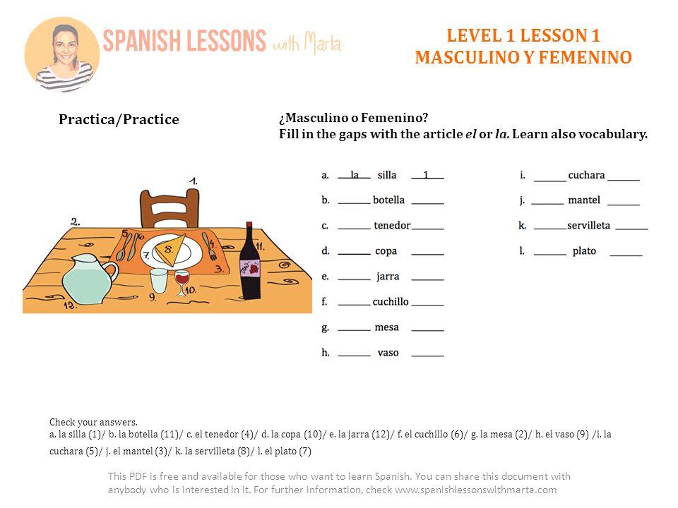 LEVEL 1 LESSON 1 MASCULINO Y FEMENINO Practica/Practice ¿Masculino o Femenino.