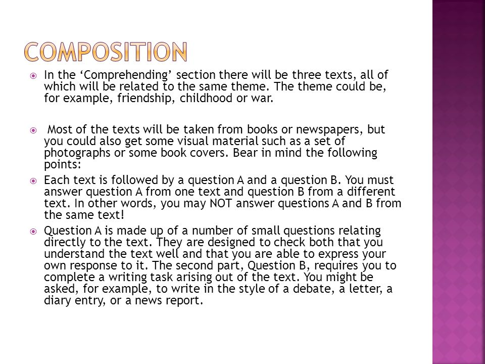  In the 'Comprehending' section there will be three texts, all of which will be related to the same theme.
