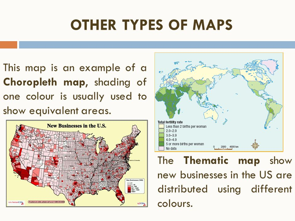 This map is an example of a Choropleth map, shading of one colour is usually used to show equivalent areas. OTHER TYPES OF MAPS The Thematic map show
