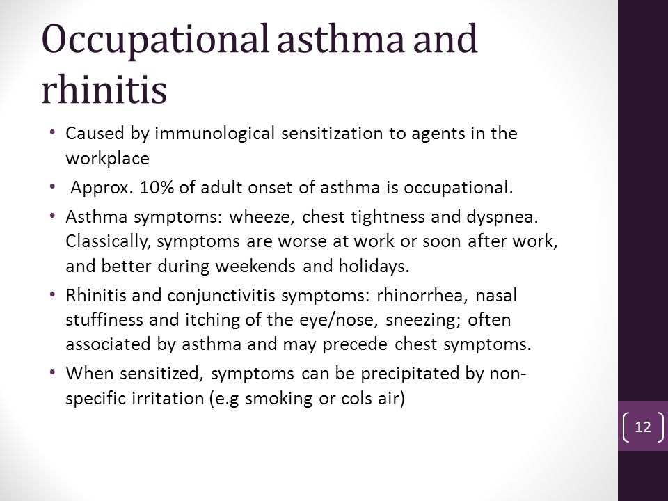 Occupational asthma and rhinitis Caused by immunological sensitization to agents in the workplace Approx.