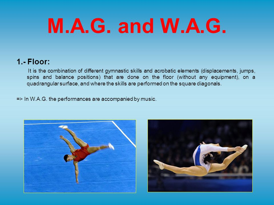Gymnastic aerobic It is an aerobic choreography where some gymnastic and acrobatic skills are included.