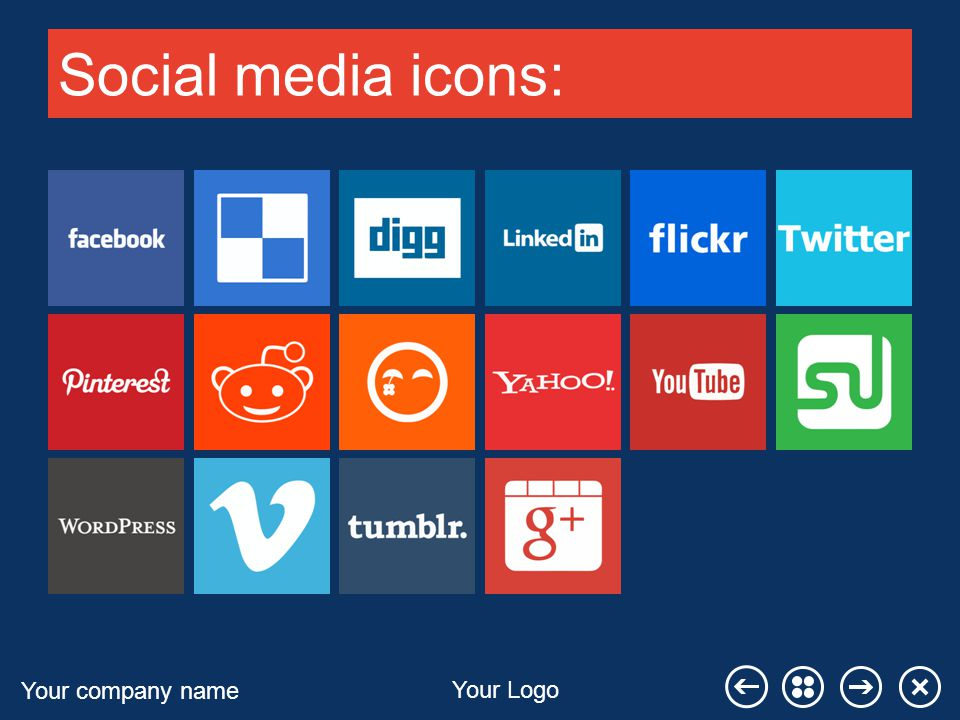 Your company name Your Logo Social media icons: