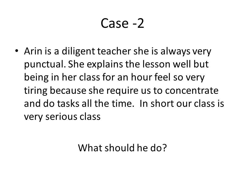 Case-3 Karin is a math teacher.