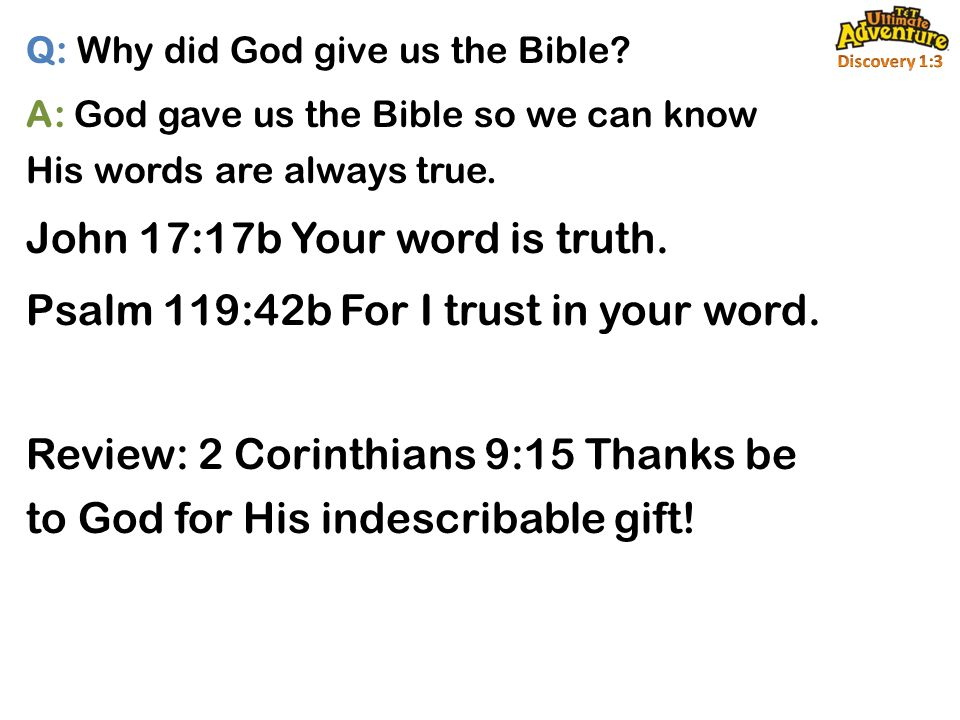 Q: Why did God give us the Bible.