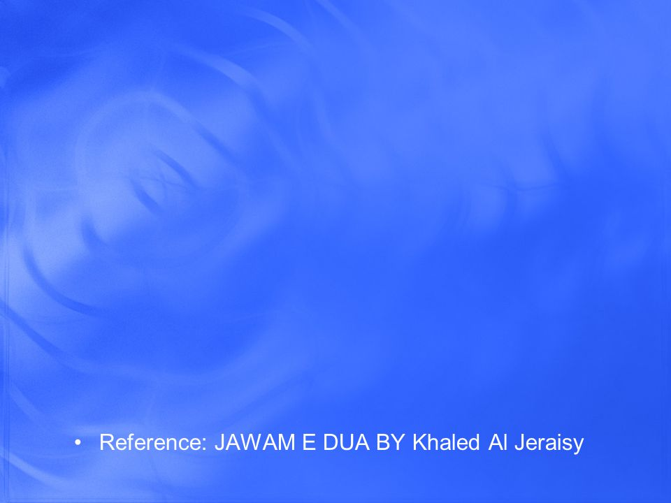 Reference: JAWAM E DUA BY Khaled Al Jeraisy