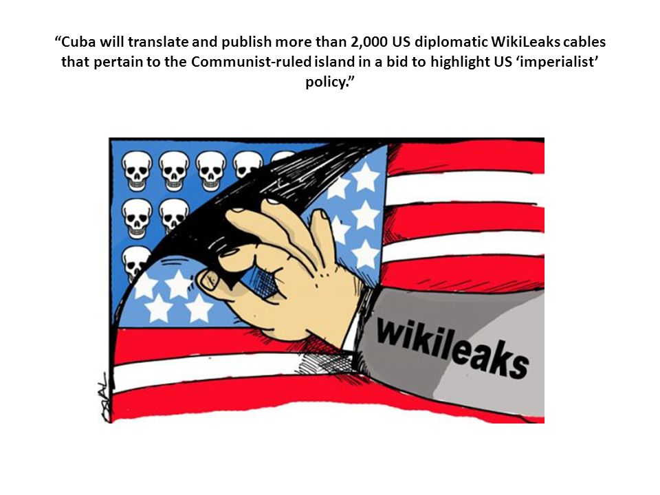 Cuba will translate and publish more than 2,000 US diplomatic WikiLeaks cables that pertain to the Communist-ruled island in a bid to highlight US 'imperialist' policy.