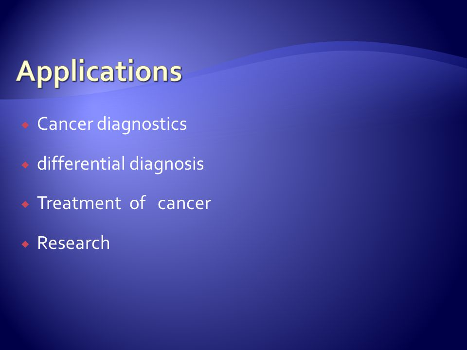  Cancer diagnostics  differential diagnosis  Treatment of cancer  Research