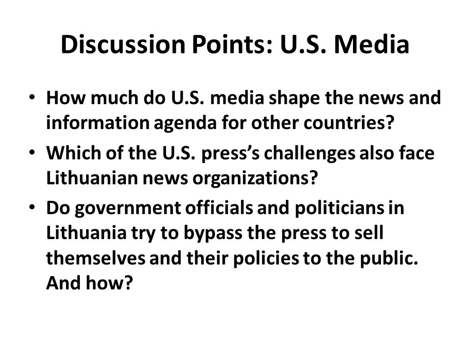 Discussion Points: U.S. Media How much do U.S.