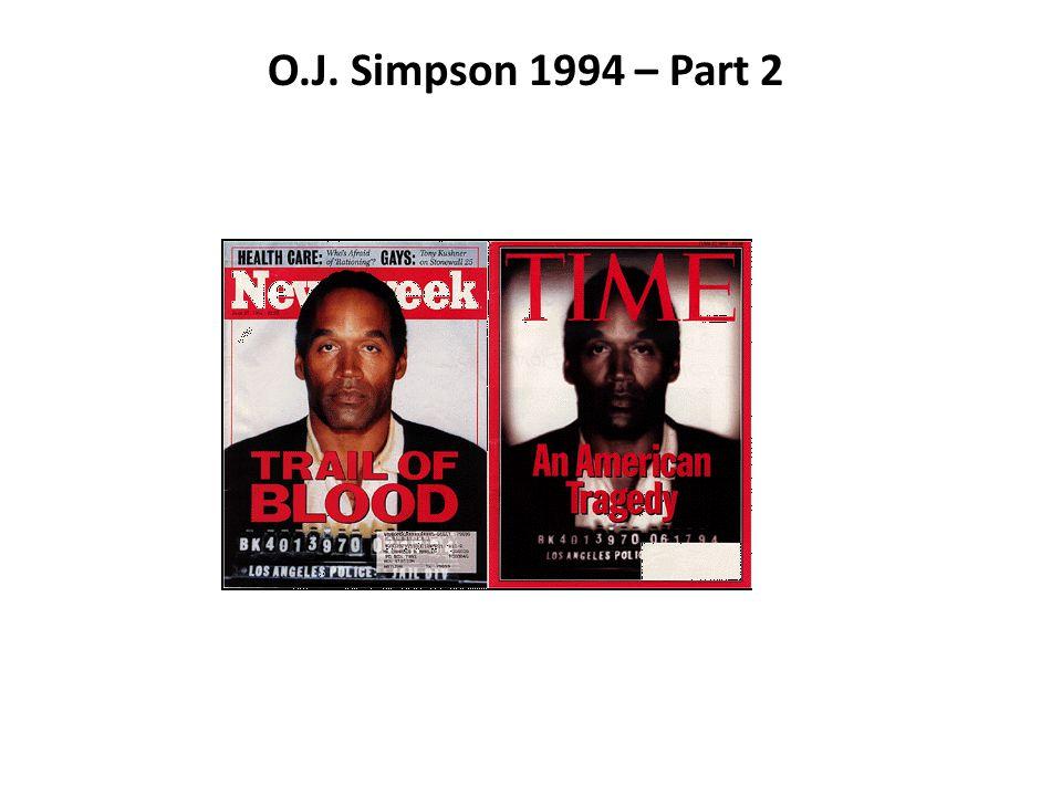 O.J. Simpson 1994 – Part 2
