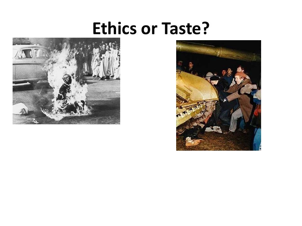 Ethics or Taste