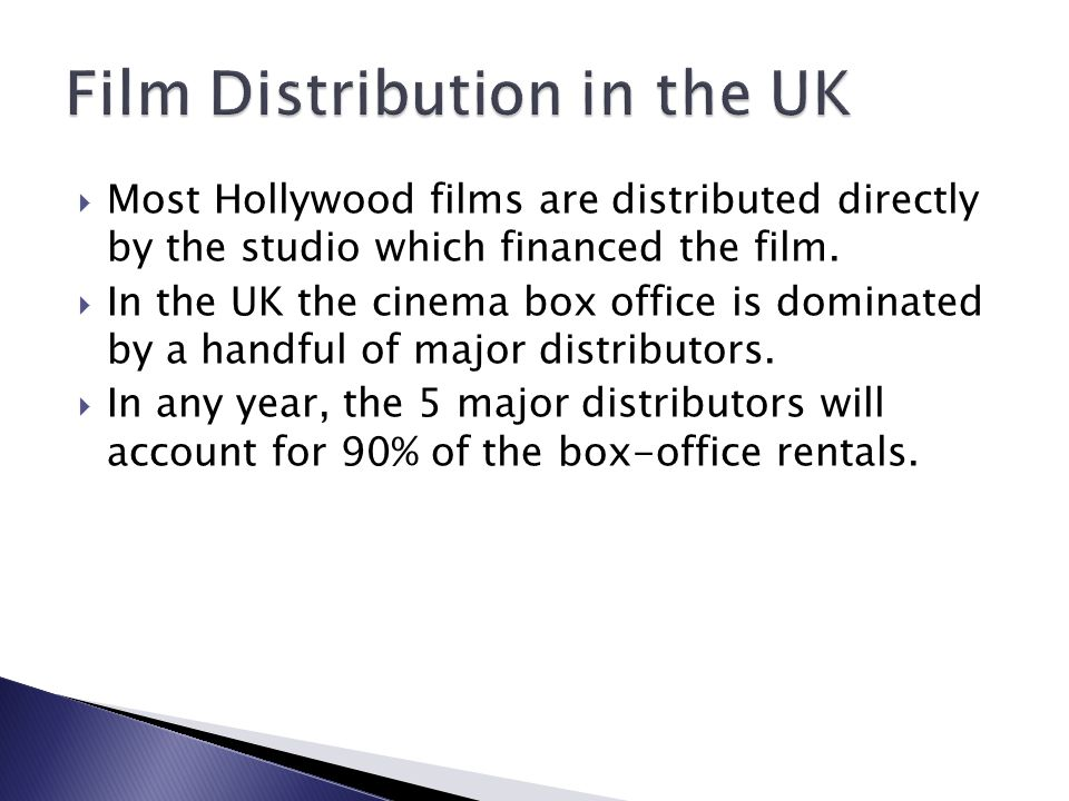  Most Hollywood films are distributed directly by the studio which financed the film.