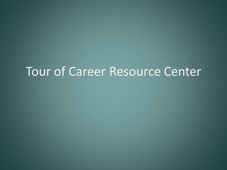 Tour of Career Resource Center