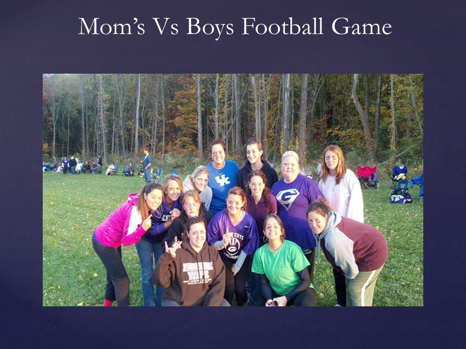 Mom's Vs Boys Football Game