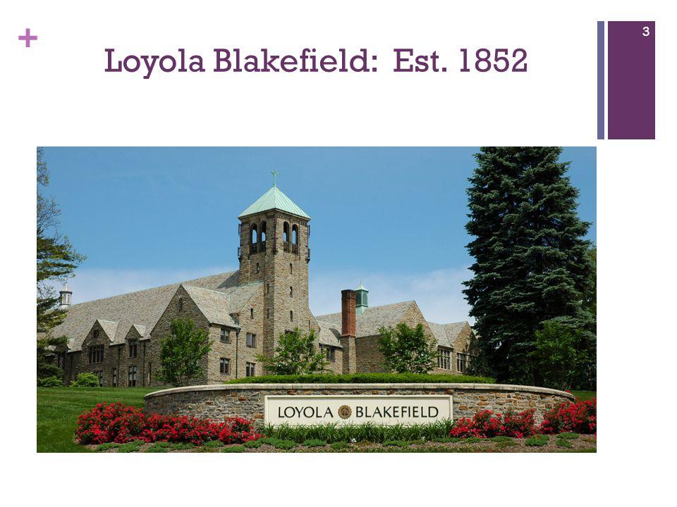 + Loyola Blakefield: Est. 1852 3