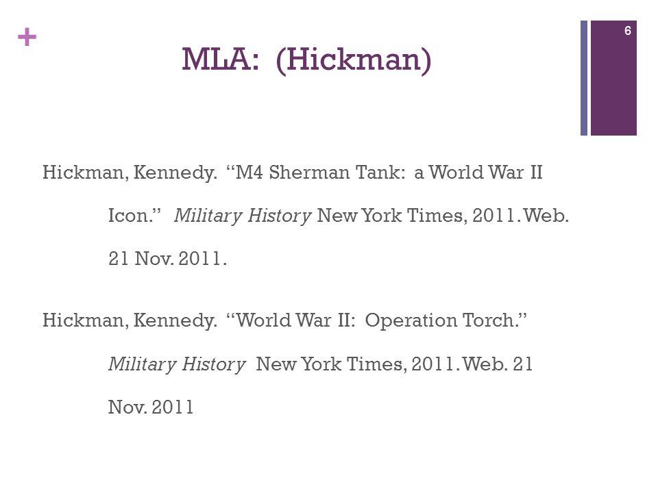 + MLA: (Hickman) Hickman, Kennedy.