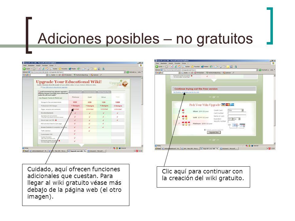 Adiciones posibles – no gratuitos Cuidado, aquí ofrecen funciones adicionales que cuestan.