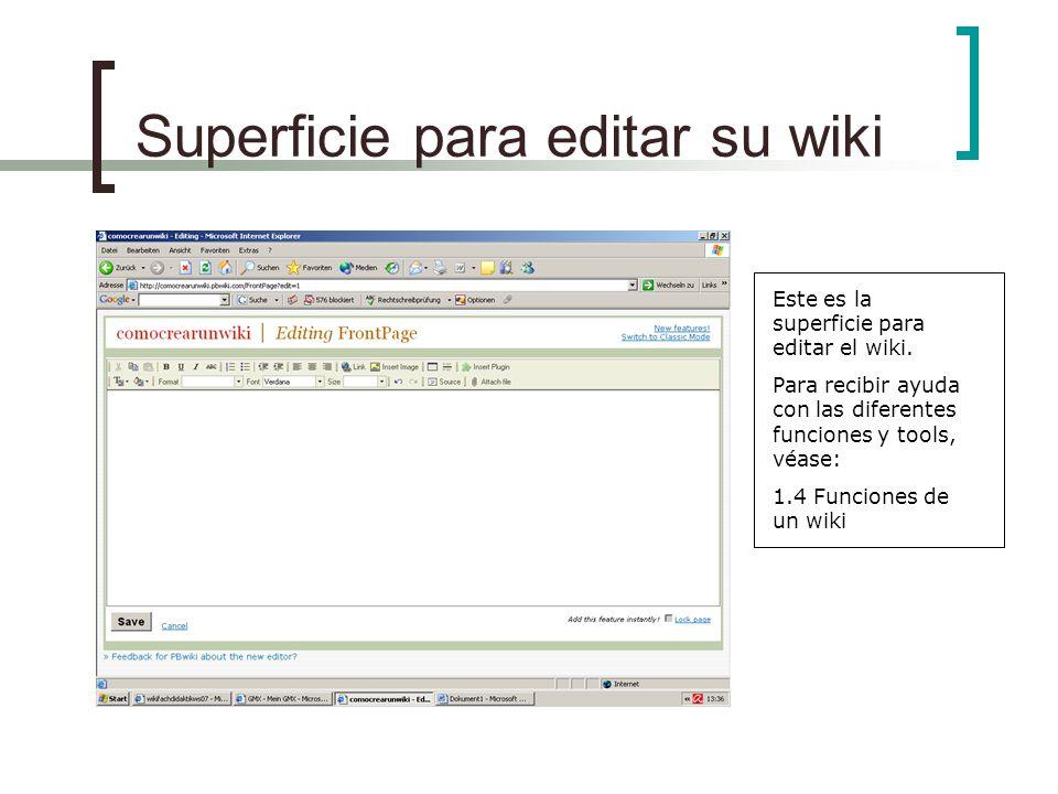 Superficie para editar su wiki Este es la superficie para editar el wiki.