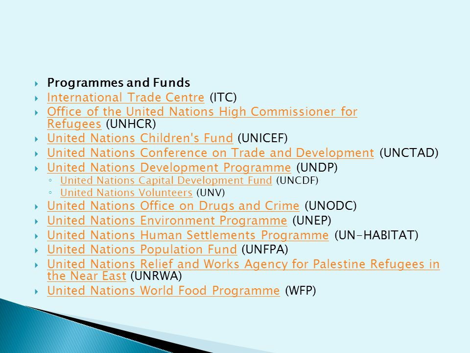  Programmes and Funds  International Trade Centre (ITC) International Trade Centre  Office of the United Nations High Commissioner for Refugees (UN