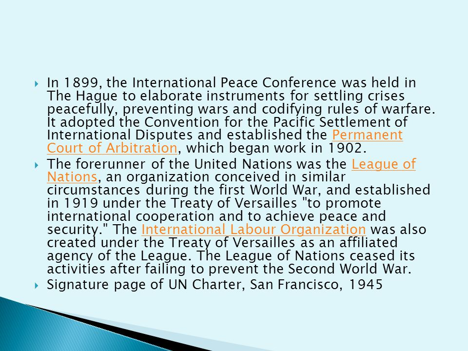  In 1945, representatives of 50 countries met in San Francisco at the United Nations Conference on International Organization to draw up the United Nations Charter.