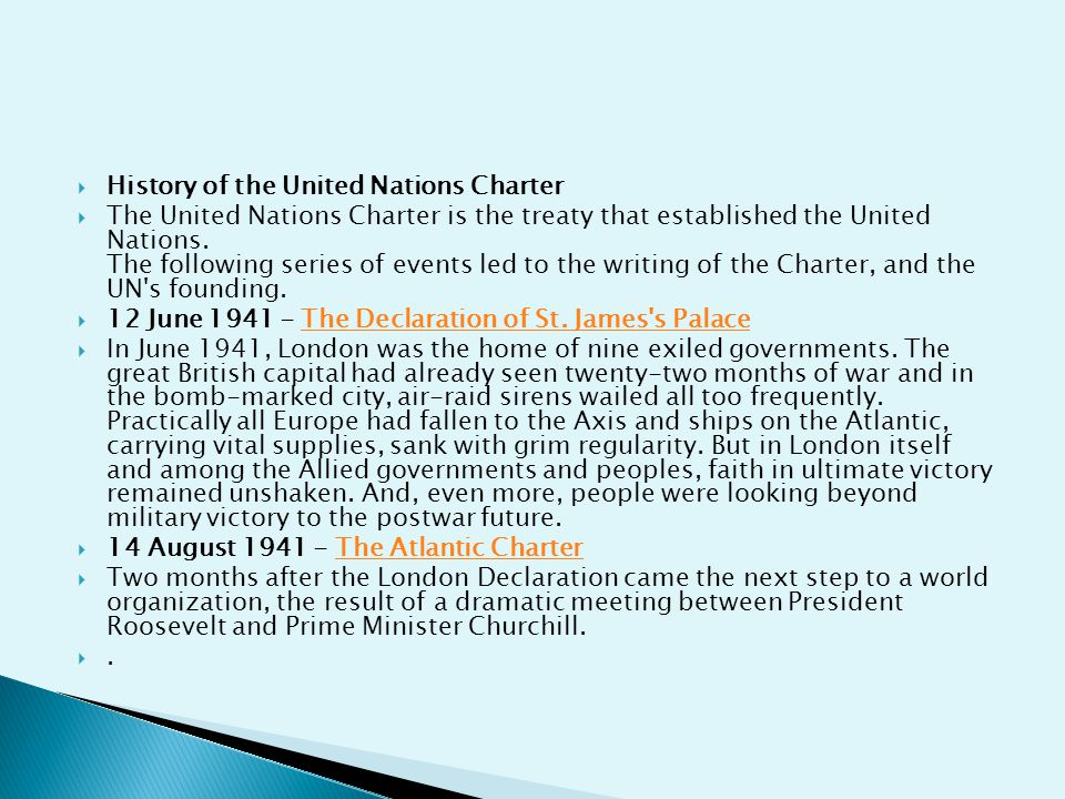  History of the United Nations Charter  The United Nations Charter is the treaty that established the United Nations. The following series of events