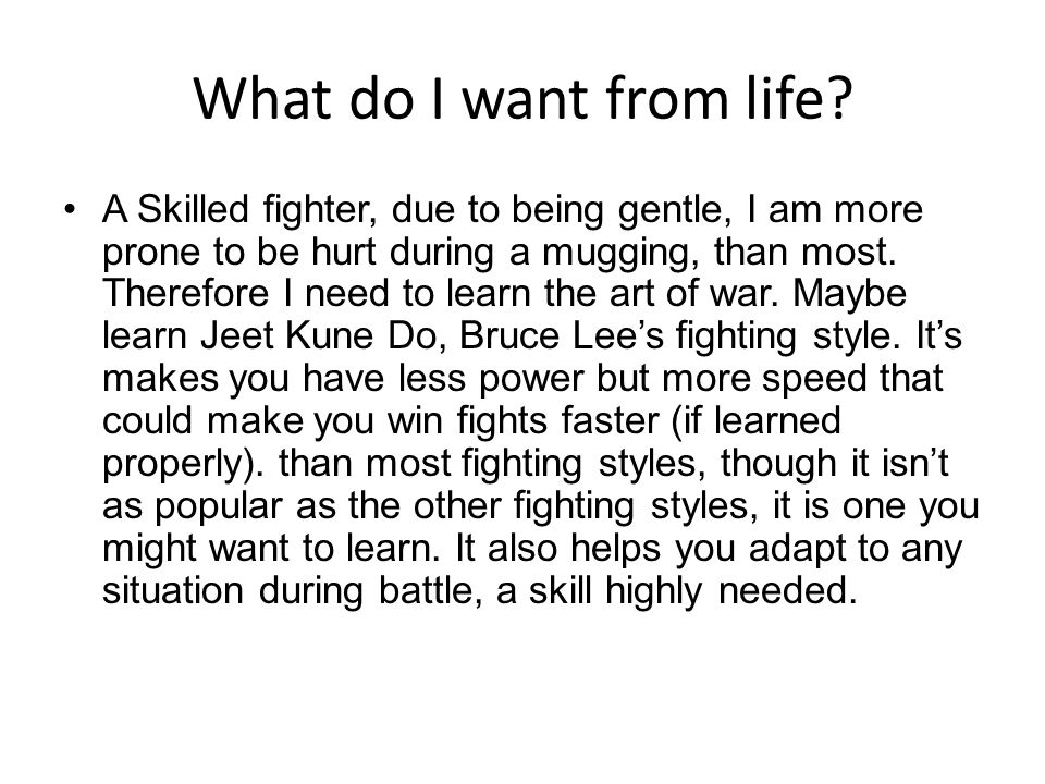 How will I get there.What will it take for me to become a skilled fighter.