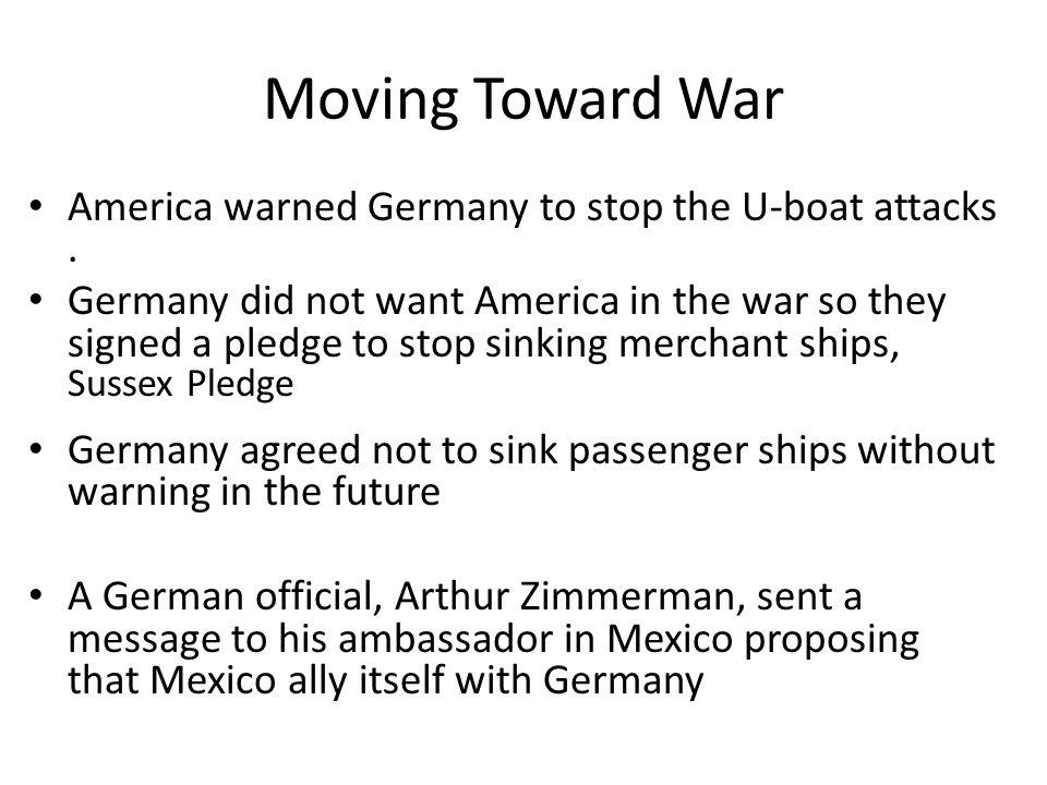 "German ""unrestricted submarine warfare"" Lusitania: 1100 people dead / 120 Americans"