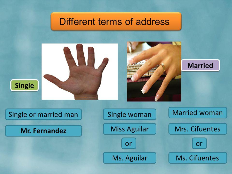 Single Single or married man Mr.
