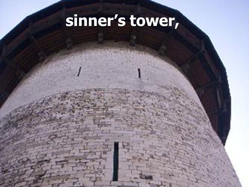 sinner's tower,