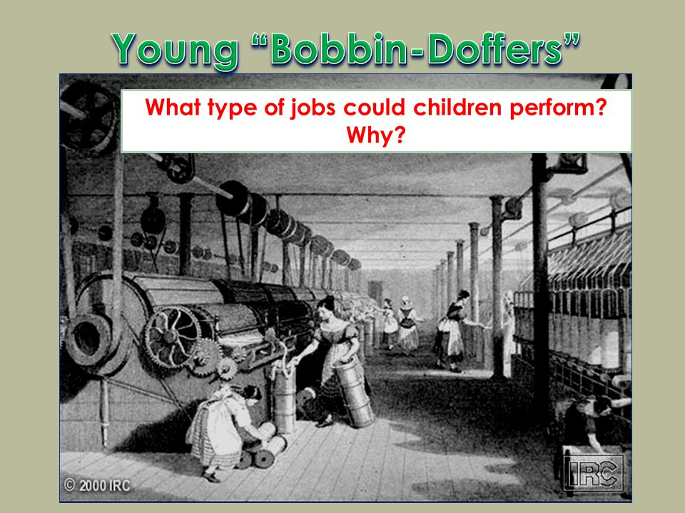 What type of jobs could children perform Why
