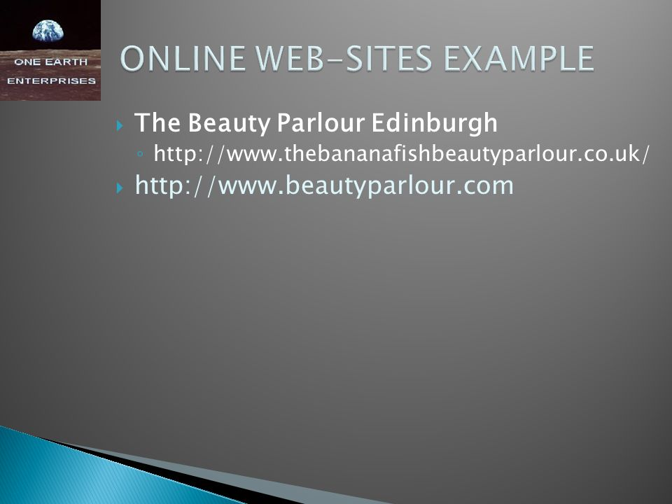  The Beauty Parlour Edinburgh ◦ http://www.thebananafishbeautyparlour.co.uk/  http://www.beautyparlour.com