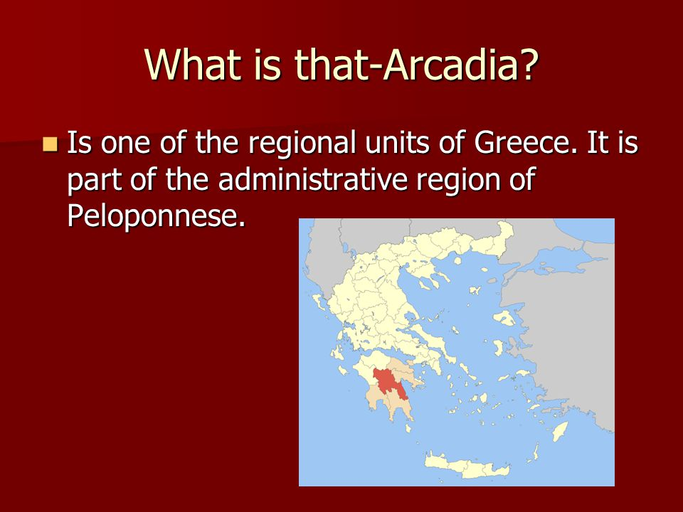 Arcadia have one of the most beautiful landscapes to be found anywhere in Greece.