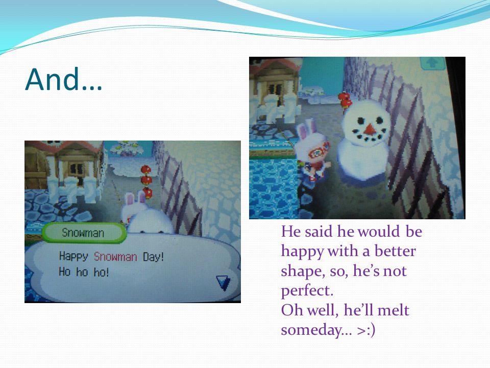 Creating a Snowman…