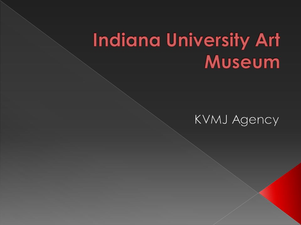  Established 1941  Provide culture to IU and the surrounding community  Receive limited national exhibits (Andy Warhol and William Morris)  Less then 2000 followers and likes between Facebook and Twitter