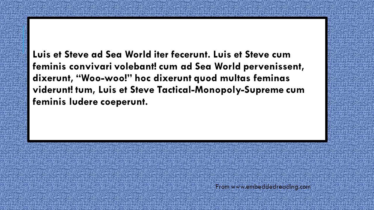 FROM Luis et Steve ad Sea World iter fecerunt. Luis et Steve cum feminis convivari volebant.